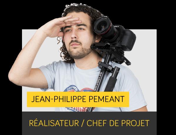 Jean- Philippe PEMEANT - Réalisateur et chef de projet