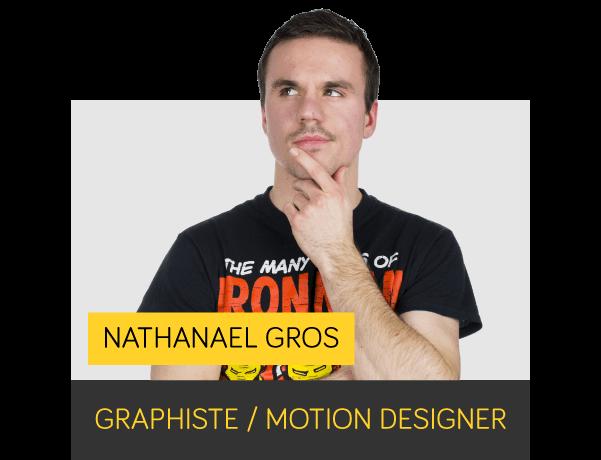 Nathanaël GROS - Motion designer
