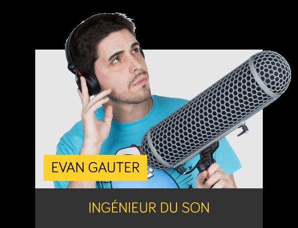 Evan GAUTER - Ingénieur du son